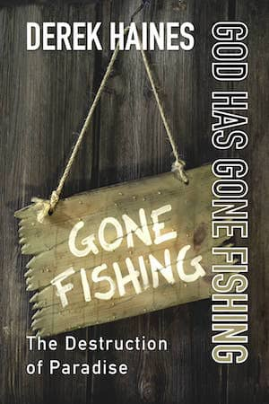 God Has Gone Fishing - The Collapse of Capitalism