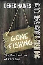 god has gone fishing by derek haines