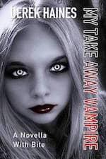 my take away vampire by derek haines